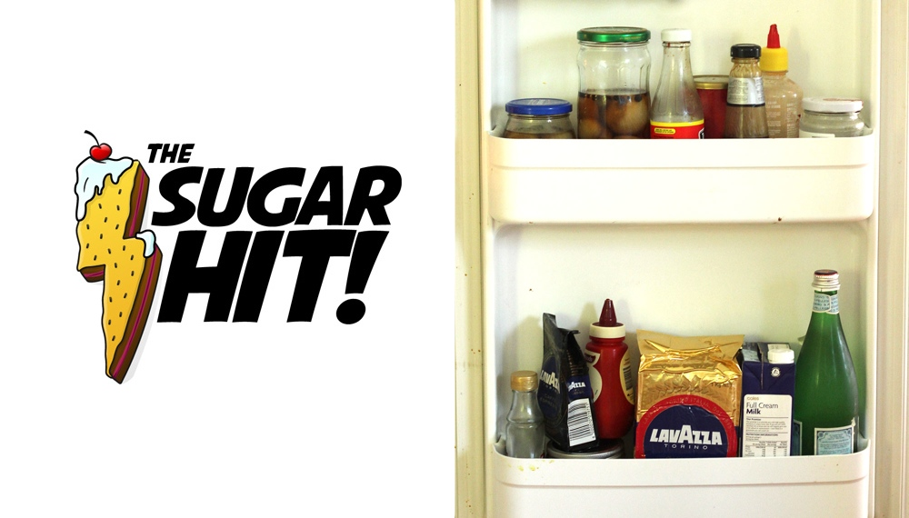 Look in the Fridge: The Sugar Hit